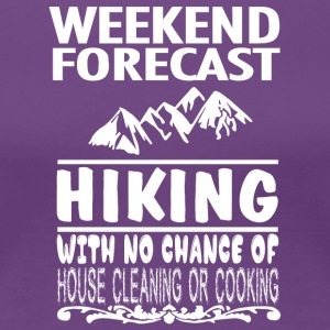 Weekend Forecast Hiking T Shirt - Women's Premium T-Shirt