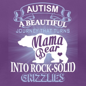 Autism Mom Beautiful Journey Turns Mama Bear Shirt - Women's Premium T-Shirt