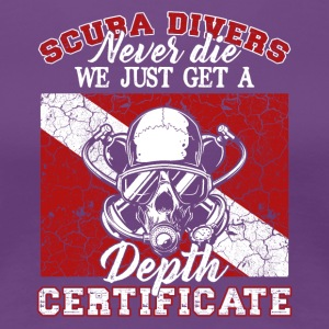 Scuba Diving Depth Certificate Tee Shirts - Women's Premium T-Shirt
