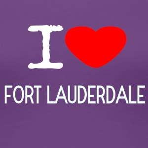 I LOVE FORT LAUDERDALE - Women's Premium T-Shirt
