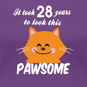 It took 28 years to look this pawsome - Women's Premium T-Shirt