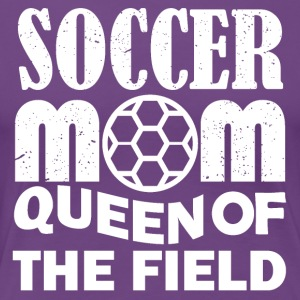 Soccer mom Queen of the field - Women's Premium T-Shirt