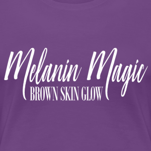 Melanin Magic White - Women's Premium T-Shirt