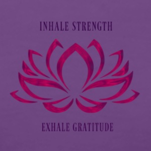 INHALE STRENGTH EXHALE GRATITUDE - Women's Premium T-Shirt