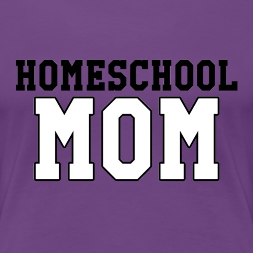 homeschoolmom - Women's Premium T-Shirt