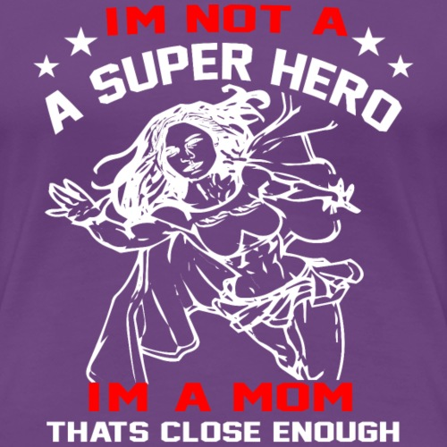 superhero mom white letters for black shirt - Women's Premium T-Shirt