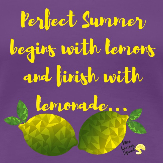 Perfect Summer begins with lemons and finish with