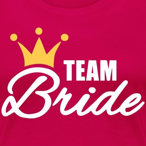 team bride - Women's Premium T-Shirt