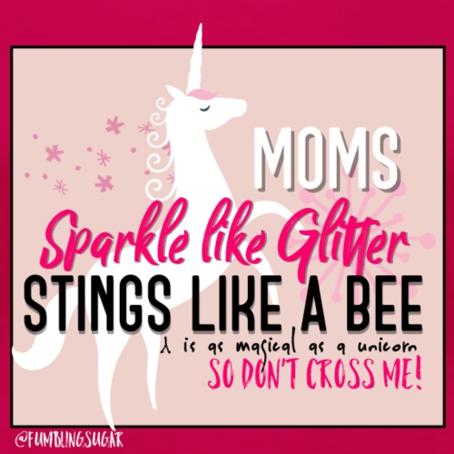 Mom, sparkle like glitter
