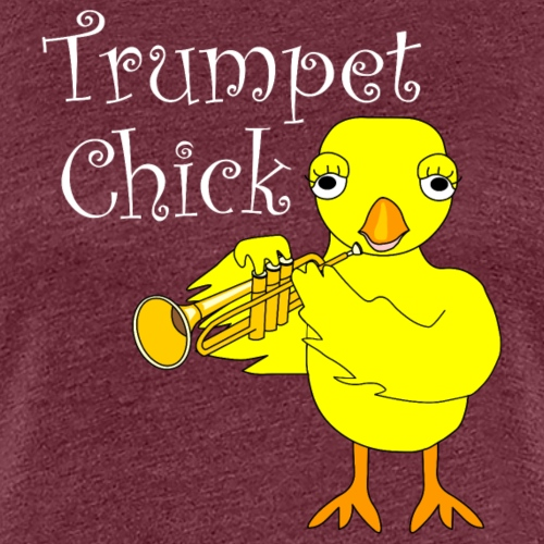 Trumpet Chick White Text - Women's Premium T-Shirt