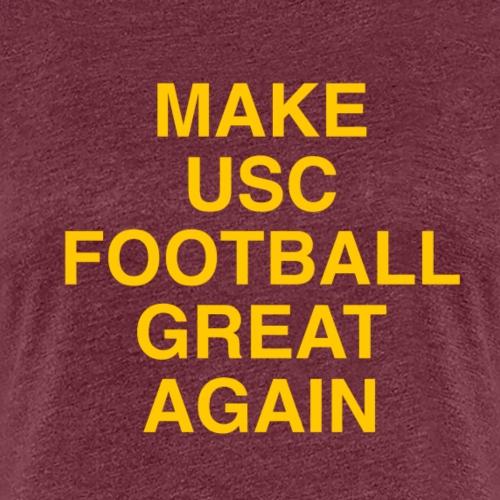 Make USC Football Great Again - Women's Premium T-Shirt