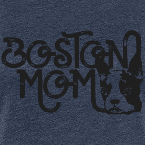 Boston Terrier Mom - Women's Premium T-Shirt