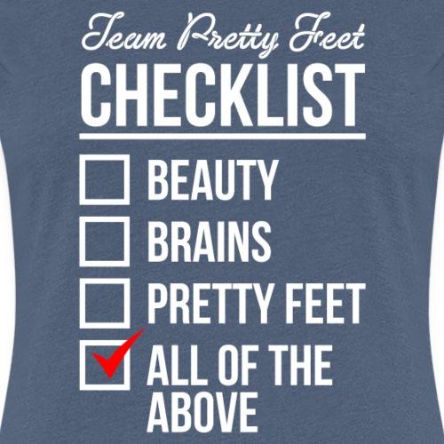 TEAM PRETTY FEET Checklist - Women's Premium T-Shirt