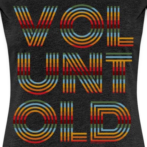 Voluntold Subdued - Women's Premium T-Shirt