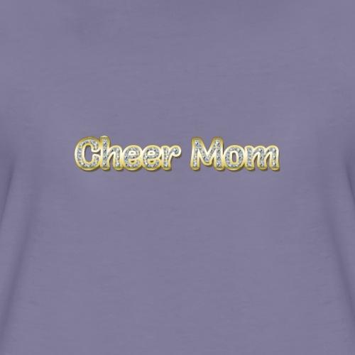Cheer Mom - Women's Premium T-Shirt
