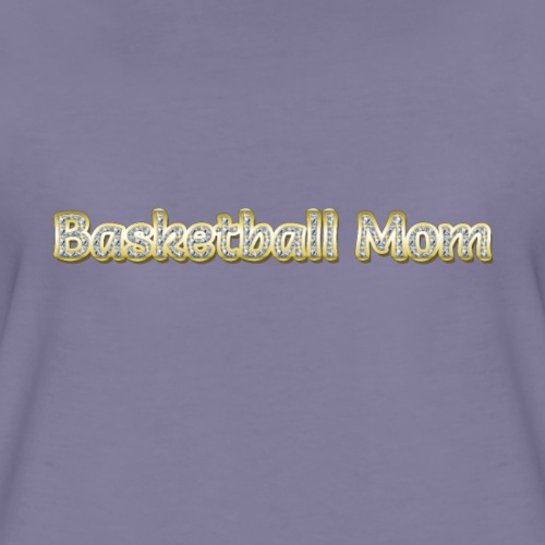 Basketball Mom - Women's Premium T-Shirt