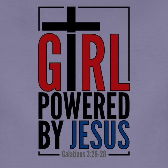 Girl Powered By Jesus   #GirlPoweredByJesus