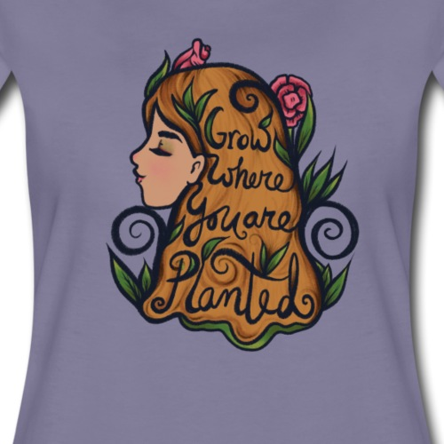 grow where you are planted - Women's Premium T-Shirt