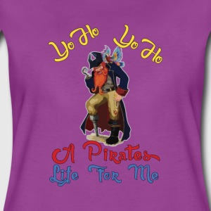 Yo Ho, Yo Ho, A Pirates Life for Me. - Women's Premium T-Shirt
