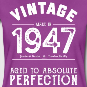 Funny 70th Birthday Gift: Vintage Made in 1947 - Women's Premium T-Shirt