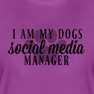 I am my dogs social media manager - Women's Premium T-Shirt