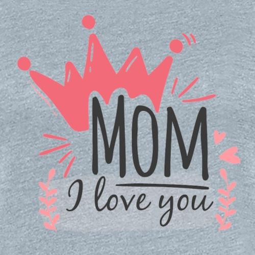 mom Love you