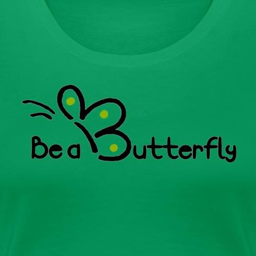 Be a Butterfly logo in green - Women's Premium T-Shirt