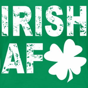 IRISH AF T-SHIRTS - Women's Premium T-Shirt
