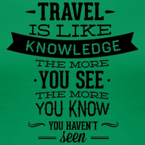 travel_like_knowledge - Women's Premium T-Shirt