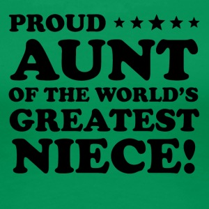 Proud Aunt Of The World's Greatest Niece - Women's Premium T-Shirt
