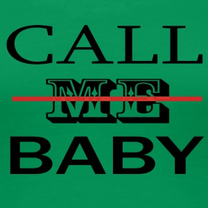 CALL_ME_BABY - Women's Premium T-Shirt