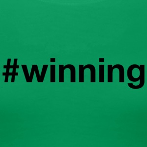 Winning - Hashtag Design (Black Letters) - Women's Premium T-Shirt