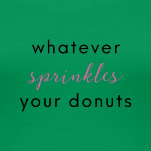 Sprinkled Donuts - Women's Premium T-Shirt