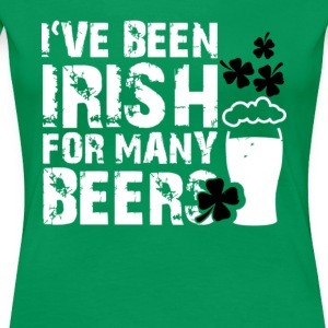 i've been irish for many beers st patricks day - Women's Premium T-Shirt