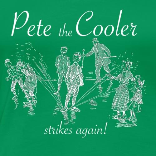 Pete the Cooler Strikes Again (white ink) - Women's Premium T-Shirt