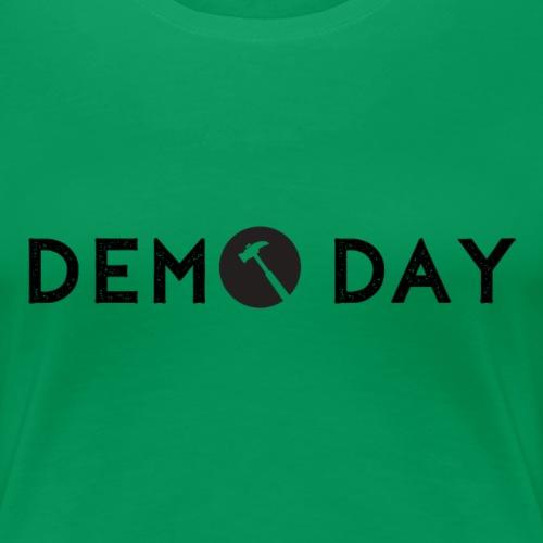 DEMO DAY - Women's Premium T-Shirt