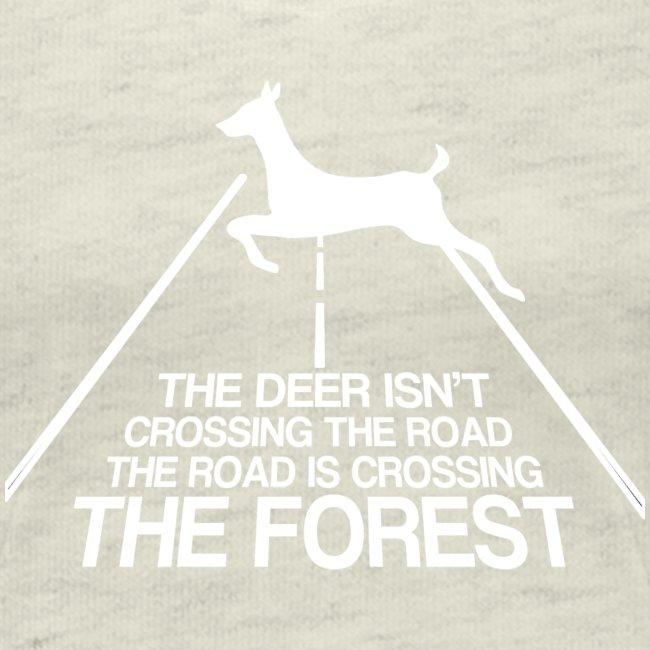 Deer's forest white