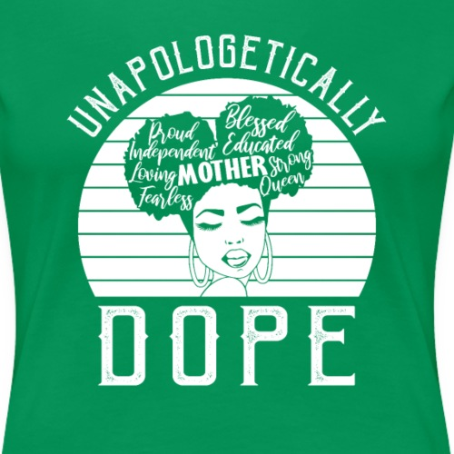 Unapologetically Dope Women African American
