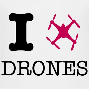 I love drones - Toddler Premium T-Shirt