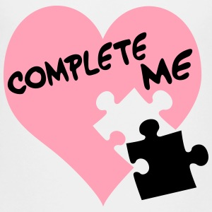 Complete me / Love / Heart - Toddler Premium T-Shirt