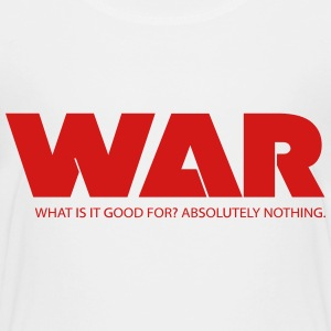 war what is it good