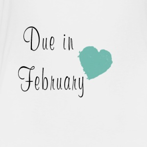 Due in February - Toddler Premium T-Shirt