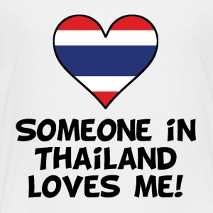 Someone In Thailand Loves Me - Toddler Premium T-Shirt