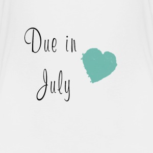 Due in July - Toddler Premium T-Shirt