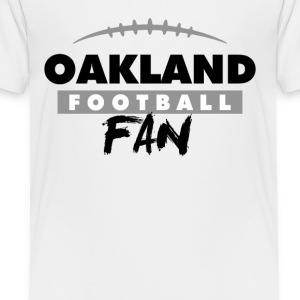 Oakland Football Fan - Toddler Premium T-Shirt
