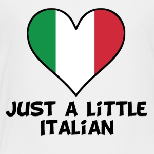 Just A Little Italian - Toddler Premium T-Shirt