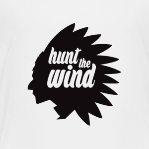 Hunt the wind - Toddler Premium T-Shirt