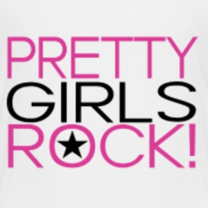 Pretty girls rock shirts - Toddler Premium T-Shirt