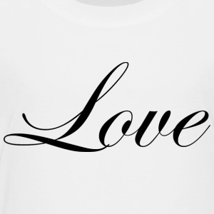 Love - Cursive Design 2 (Black Letters) - Toddler Premium T-Shirt