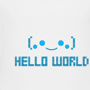 Hello World - Toddler Premium T-Shirt